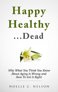 Happy Healthy Dead
