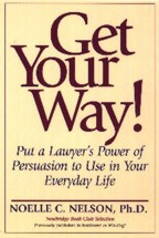 Get Your Way! by Dr. Noelle Nelson